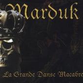 La Grande Danse Macabre by Marduk