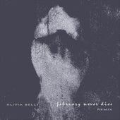 February Never Dies (Remix) di Olivia Belli