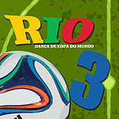 Brazil 2014 World Cup Summer and Football Festival Hits von Various Artists