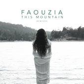 This Mountain (Remixed) by Faouzia