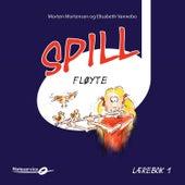 Spill Fløyte 1 - Lydeksempler | Lærebok Av Morten Mortensen Og Elisabeth Vannebo de Various Artists