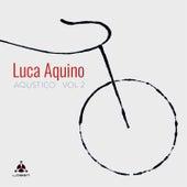 Aqustico, Vol. 2 de Luca Aquino