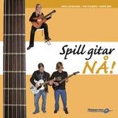 Spill Gitar Nå! by Sven Lundestad