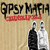 Ciganska posla de Gipsy Mafia