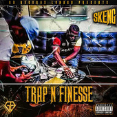 Trap & Finesse de Skeng