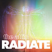 Radiate von The Attic