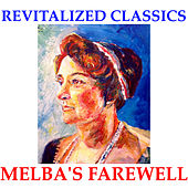 Revitalized Classics: Melba's Farewell in Stereo! by Various Artists