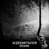 Schere de Vizediktator