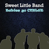Babies Go Cnblue by Sweet Little Band