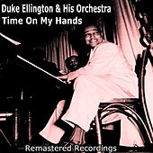 Time On My Hands by Duke Ellington
