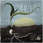Lent by Liturgical Folk