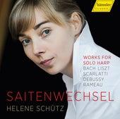 Saitenwechsel: Works for Solo Harp de Helene Schütz