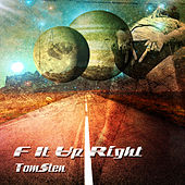 F it up right by Dj tomsten