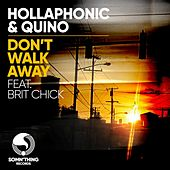 Don't Walk Away (Club Mixes) von Hollaphonic