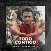 Todo Contigo by Daniel Betancourth