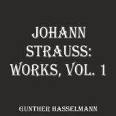 Johann Strauss: Works, Vol. 1 by Gunther Hasselmann