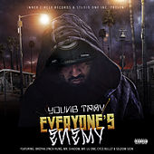 Everyone's Enemy by Young Trav
