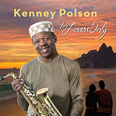 For Lovers Only by Kenney Polson