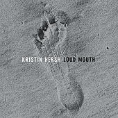 Loud Mouth by Kristin Hersh