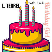 Birthday Girl van L. Terrel