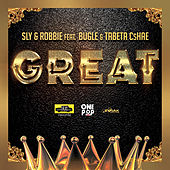 Great (feat. Bugle and Tabeta Cshae) - Single by Sly & Robbie
