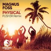 Physical von Magnus Foss