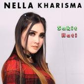 Sakit Hati by Nella Kharisma