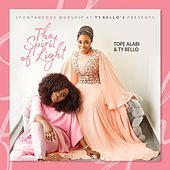 The Spirit of Light by Tope Alabi