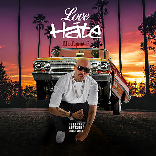 Love and Hate by Mr. Capone-E