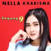 Sayang 9 by Nella Kharisma