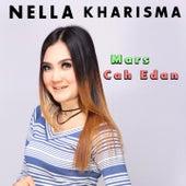 Mars Cah Edan by Nella Kharisma