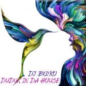 Duduk In Da House de DJ Boyko