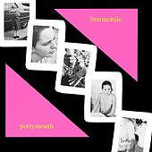 Pottymouth (Remastered) by Bratmobile