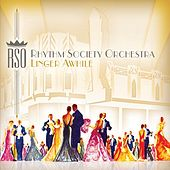 Linger Awhile by Rhythm Society Orchestra