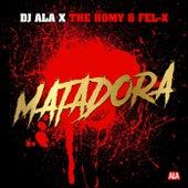 Matadora by The Romy DJ Ala