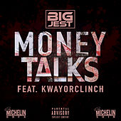 Money Talks (feat. KwayOrClinch) von Big Jest
