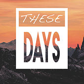 These Days by The Countdown Singers