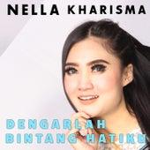Dengarlah Bintang Hatiku by Nella Kharisma