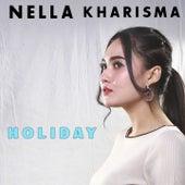 Holiday by Nella Kharisma