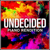 Undecided (Piano Rendition) di The Blue Notes