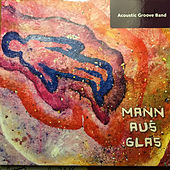Mann aus Glas by Various Artists