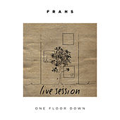 One Floor Down (Live Session) van Frans