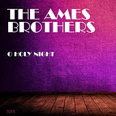 O Holy Night de The Ames Brothers