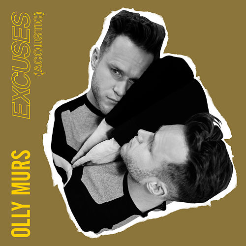 Excuses (Acoustic) by Olly Murs