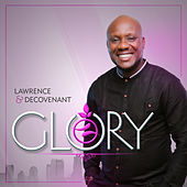 Glory by Lawrence & De'Covenant