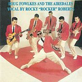 Doug Fowlkes and the Airedales Vocal by Rocky