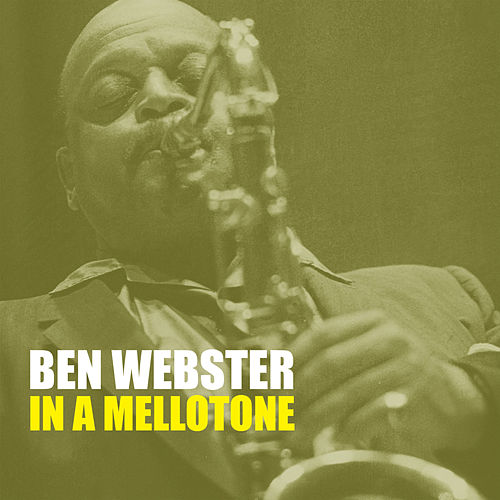 In a Mellotone by Ben Webster