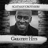 Greatest Hits van Scatman Crothers