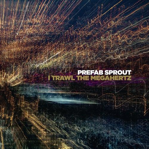 I Trawl the Megahertz (Remastered) de Prefab Sprout