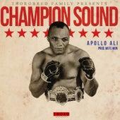 Champion Sound de Apollo Ali